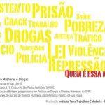 "ITTC promove debate sobre ""Mulheres e Drogas"""