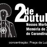 2 de outubro: movimentos vão às ruas contra encarceramento e massacres do Estado