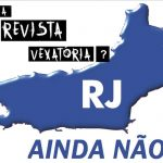 Governador do Rio veta projeto que proibia revista íntima nos presídios