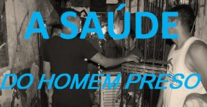 A Saude Homem Preso