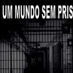 Associação Juízes para a Democracia emite nota contra a privatização de presídios