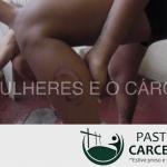 Minidocumentário da Pastoral Carcerária retrata situação das mulheres presas
