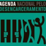 Vídeo: Por uma agenda nacional de desencarceramento e desmilitarização